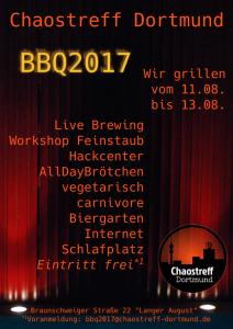 Ankündigungsplakat BBQ 2017 im Chaostreff Dortmund am W.E. 11.08.-13.08.